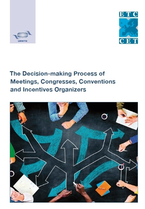 ETC UNWTO Study on The Decision-Making Process of MCCI Organizers