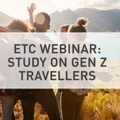 ETC WEBINAR – STUDY ON GENERATION Z TRAVELLERS